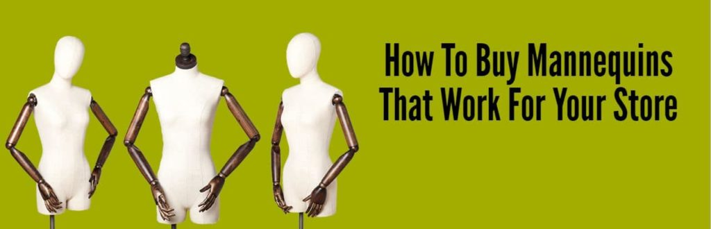 How To Buy Mannequins The Work For Your Store